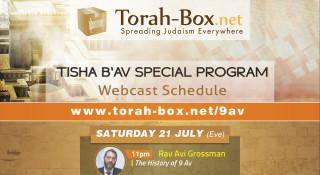 Tisha B'Av: Our Exclusive Webcast Program